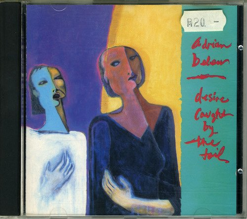 Adrian Belew - Desire Caught By The Tail (1986)