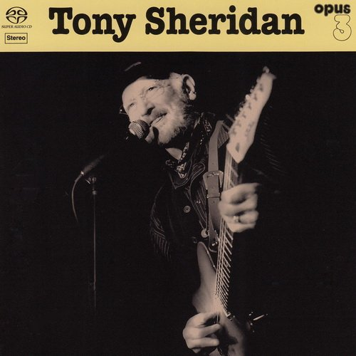 Tony Sheridan - Tony Sheridan And Opus 3 Artists (2018)
