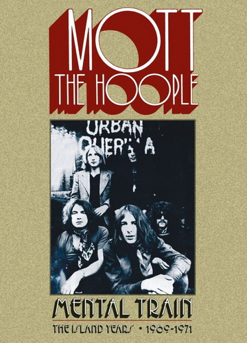 Mott The Hoople: 2018 Mental Train - 6-Disc Box Set Universal Music