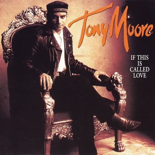Tony Moore - If This Is Called Love (1992) [EP]