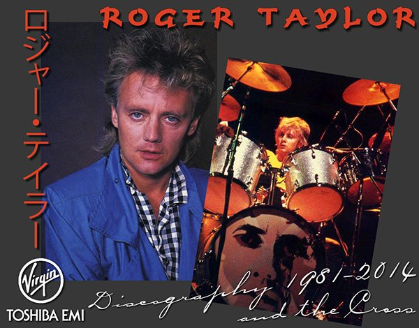 ROGER TAYLOR & THE CROSS «Discography» (9 x CD • Toshiba-EMI, Ltd. • 1981-2014)