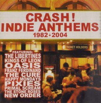 VA - Crash! Indie Anthems 1982-2004 [2CD Set] (2004)