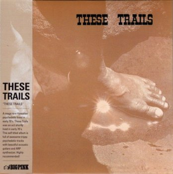 These Trails - These Trails (1973) [Korean remaster] (2010)