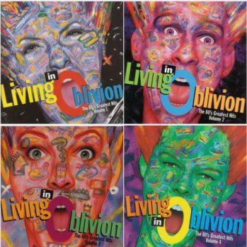 VA - Living In Oblivion: The 80's Greatest Hits Vol.1-5 [Complete Set] (1993-1995)