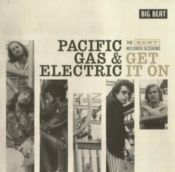 Pacific Gas & Electric - Get It On [1968](Remastered)[2009]