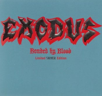 Exodus - Bonded By Blood (Limited Edition) (2008)