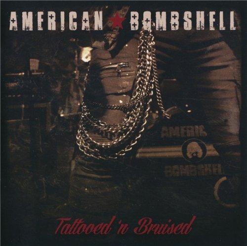 American Bombshell - Tattood 'N Bruised (2019)