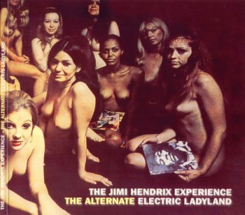 The Jimi Hendrix Experience - The Alternate Electric Ladyland (1968-69) (Digipak, 2002)