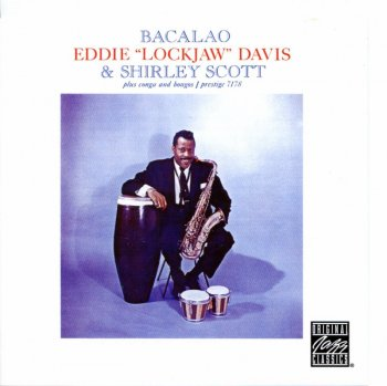 Eddie 'Lockjaw' Davis & Shirley Scott - Bacalao (1959) (2003)