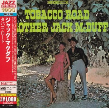Brother Jack McDuff - Tobacco Road (1966) (Japan 24-bit Remaster, 2012)
