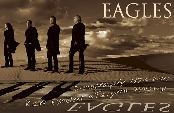 EAGLES «Discography 1972-2011» (22 x CD • Asylum Records • Issue 1984-2011)