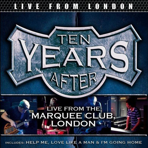 Ten Years After - Live From London (2016)