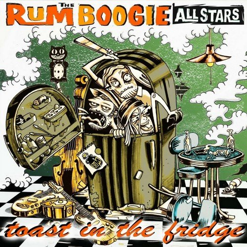 The Rumboogie Allstars - Toast In The Fridge (2018)