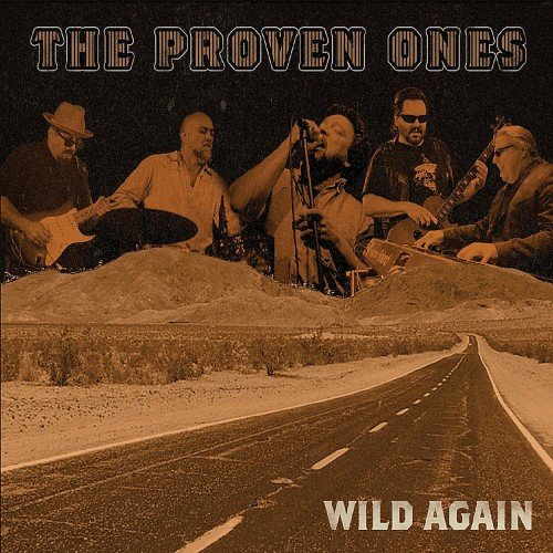 The Proven Ones - Wild Again (2018)