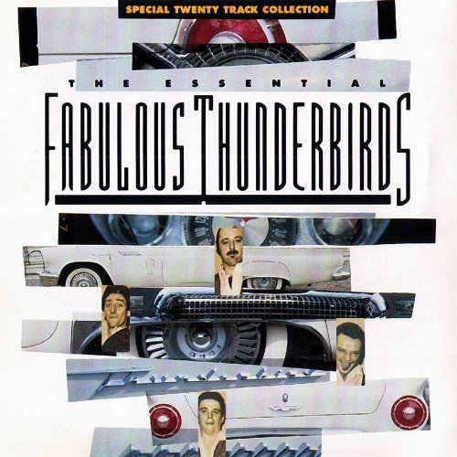 The Fabulous Thunderbirds - The Essential Fabulous Thunderbirds (1991)