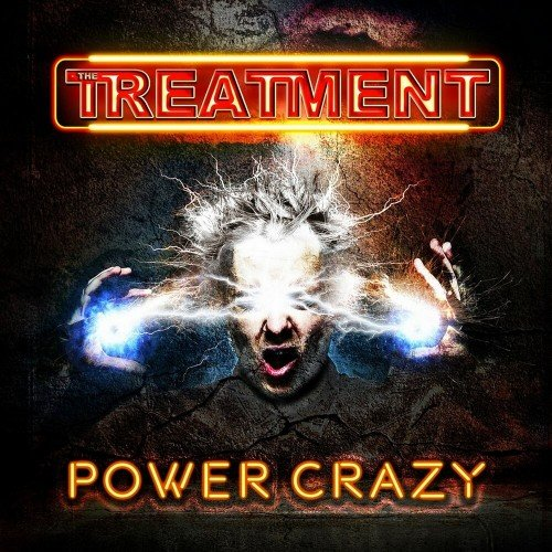 The Treatment - Power Crazy (2018)