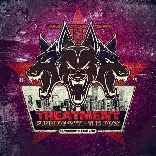The Treatment - Running With The Dogs [2CD] (2014)