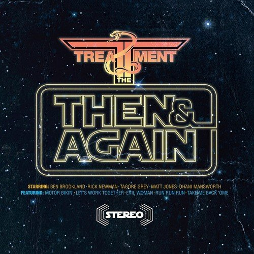 The Treatment - Then And Again (2012)