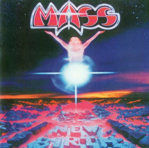 Mass - New Birth (1985) [Reissue 2011]
