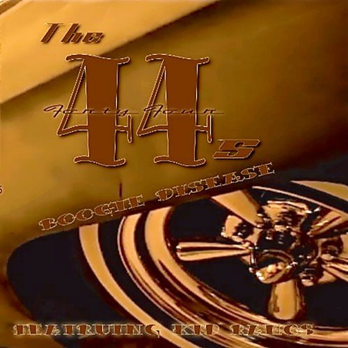 The 44s - Boogie Disease (2013)