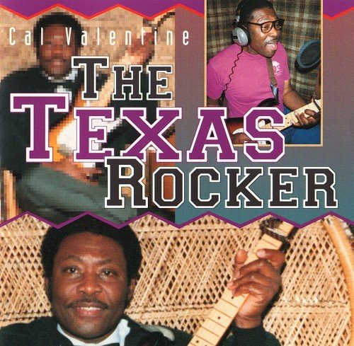 Cal Valentine - The Texas Rocker (1994)