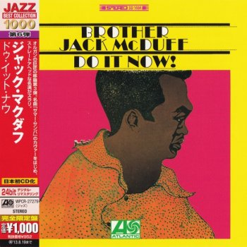 Brother Jack McDuff - Do It Now! (1967) (Japan 24-bit Remaster, 2013)
