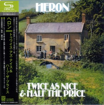 Heron - Twice As Nice And Half The Price (1971) (Japan SHM, 2003)