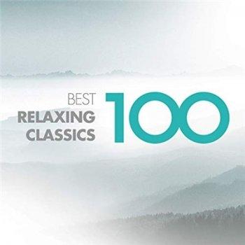 VA - 100 Best Relaxing Classics (2019)