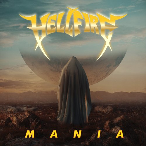 Hell Fire - Mania (2019)