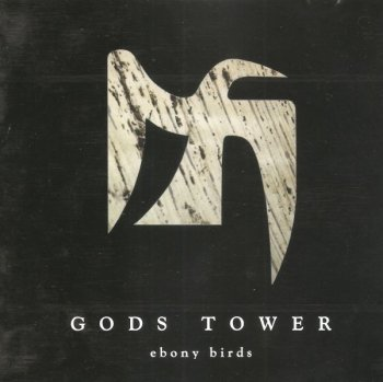 Gods Tower - Ebony Birds (1999)