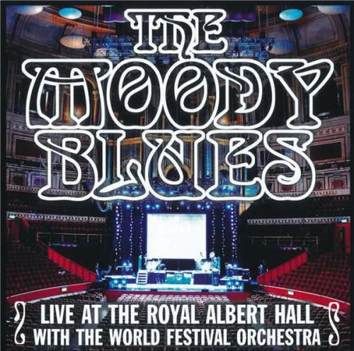 The Moody Blues - Live At The Royal Albert Hall With The World Festival Orchestra (2010)