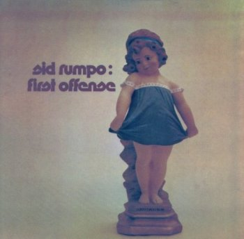 Sid Rumpo – First Offense (1974)