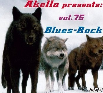 VA - Akella Presents: Blues-Rock - Vol. 75 (2013)