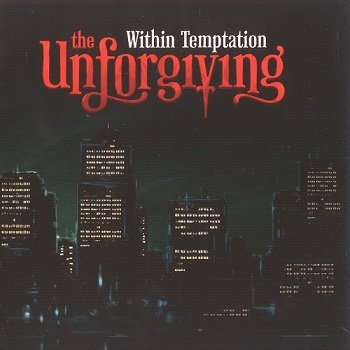 Within Temptation - The Unforgiving (Limited Edition) (2011)