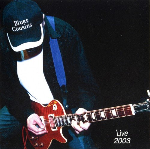 Blues Cousins - Live 2003 (2003)