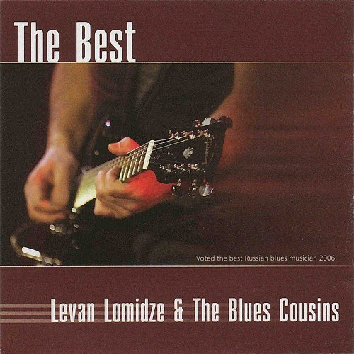 Levan Lomidze & The Blues Cousins - The Best (2007)