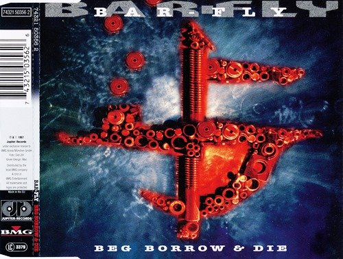 Bar-Fly - Beg, Borrow And Die / Come Back Baby (1997) [2CDS]