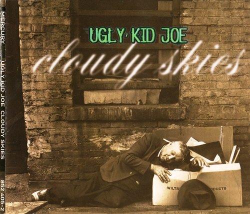 Ugly Kid Joe - Cloudy Skies (1995) [CDS]