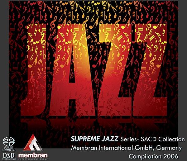 SUPREME JAZZ - Series- SACD Collection (13 x SACD • Membran Music Ltd. • 2006)
