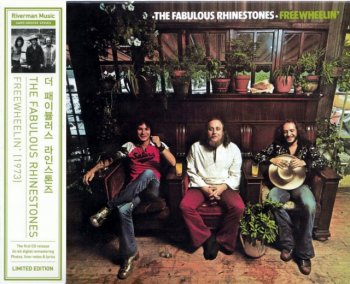 The Fabulous Rhinestones - Freewheelin' (1973) (Japan, Limited Edition, 2011)
