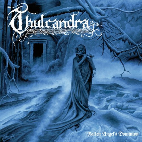 Thulcandra - Fallen Angel's Dominion (2010)