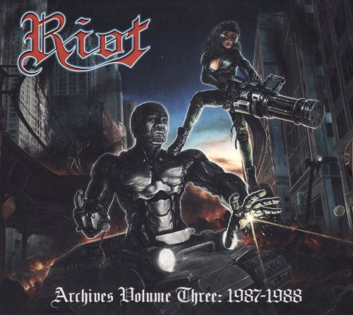 Riot - Archives Volume 3: 1987-1988 (2019)