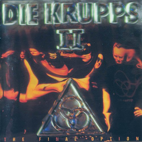 Die Krupps - II The Final Option (1993)