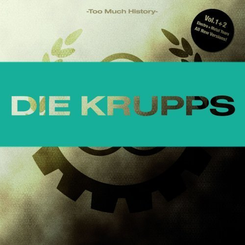 Die Krupps - Too Much History (2CD) 2008