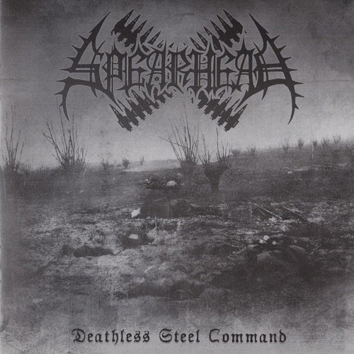 Spearhead - Deathless Steel Command (2005)