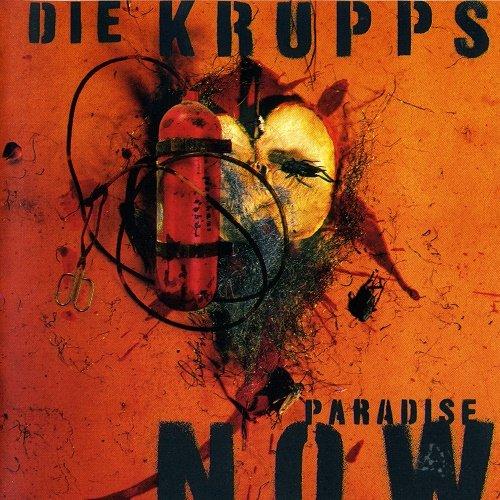 Die Krupps - Paradise Now (1997)