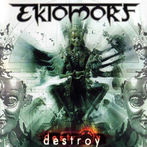Ektomorf - Destroy (Special Edition) 2004