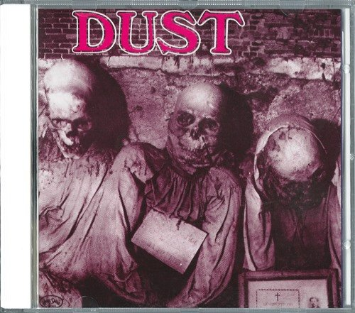 Dust - Dust (1971) [Reissue 1989]
