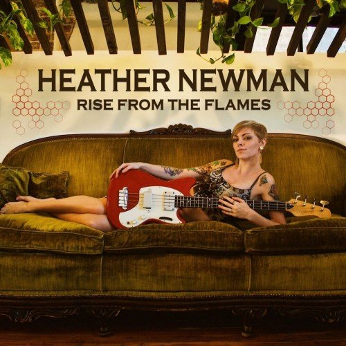 Heather Newman - Rise From the Flames (2019)