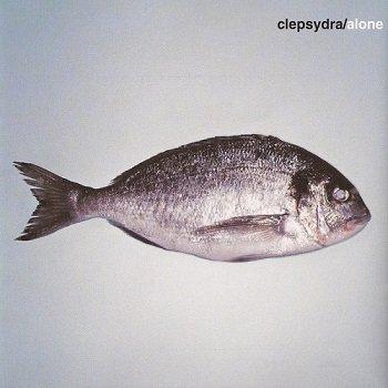 Clepsydra - Alone (2001)